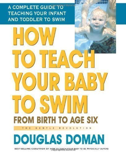 How To Teach Your Baby To Swim By Douglas Doman Published By Square One Publishers (2006) Paperback front-1001724
