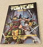 Teenage Mutant Ninja Turtles III (First Graphic Novel) (0915419289) by Kevin B. Eastman