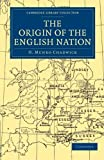 img - for The Origin of the English Nation (Cambridge Library Collection - Medieval History) book / textbook / text book