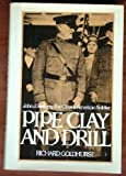 img - for Pipe Clay and Drill: John J. Pershing, the Classic American Soldier book / textbook / text book