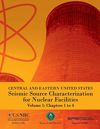 Central and Eastern United States Seismic Source Characterization for Nuclear Facilities Volume 1: Chapters 1 to 4