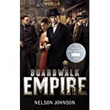 Boardwalk Empire: The Birth, High Times and the Corruption of Atlantic Cityby Nelson Johnson