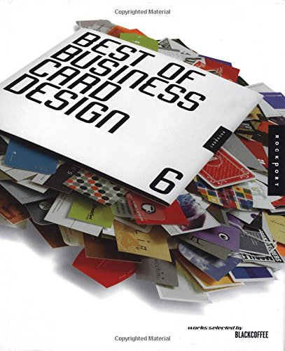 The Best of Business Card Design 6 (No. 6)