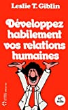 img - for Developpez Habilement Vos Relations Humaines (French Edition) book / textbook / text book