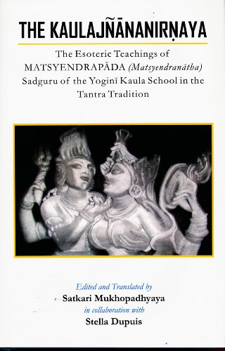 Vlifield the kaulajnananirnaya the esoteric teachings of matsyendrapada sadguru of the yogini kaula school of tantric fandeluxe Images