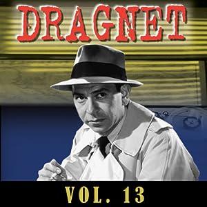 Dragnet Vol. 13 Radio/TV Program