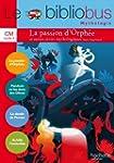 Le Bibliobus N� 37 CM - La passion d'...