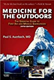 img - for P. S. A. MS FACEP FAWM's Medicine for the Outdoors 5th (Fifth) edition(Medicine for the Outdoors: The Essential Guide to Emergency Medical Procedures and First Aid (Medicine for the Outdoors: The Essential Guide to First Aid &) [Paperback])(2009) book / textbook / text book
