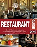 Restaurant Guide 2012 (Aa Lifestyle Guides)