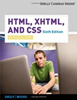 HTML, XHTML, and CSS: Introductory, 6th Edition