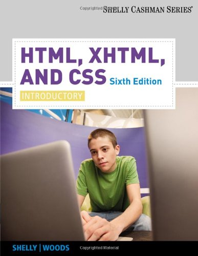 HTML, XHTML, and CSS: Introductory (Shelly Cashman)