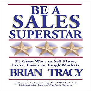 Be a Sales Superstar Audiobook