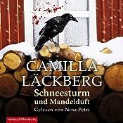 Schneesturm und Mandelduft | Camilla Läckberg