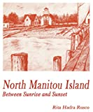 North Manitou Island: Between Sunrise and Sunset