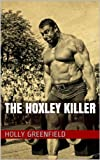 img - for The Hoxley Killer book / textbook / text book