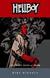 Hellboy, Vol. 4: The Right Hand of Doom by Mike Mignola