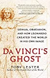 img - for Da Vinci's Ghost: Genius, Obsession, and How Leonardo Created the World in His Own Image by Lester, Toby (2012) Paperback book / textbook / text book
