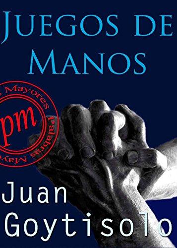 Juegos de manos (Spanish Edition)