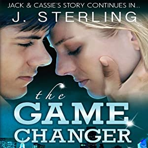 The Game Changer: A Novel (The Game Series, Book 2) | [J. Sterling]