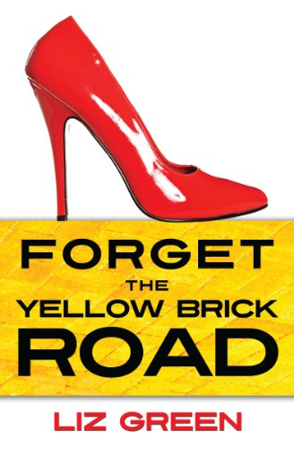 Forget the Yellow Brick Road