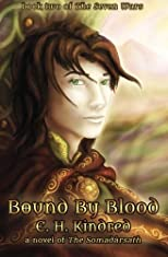Bound By Blood: A Novel of The Somadàrsath