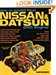 How to Modify Your Nissan and Datsun...