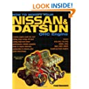 How to Modify Your Nissan and Datsun OHC Engine: Covers 510, 610, 710, 810, 200SX, 240Z, 260Z, 280Z, 280ZX, and pick-up truck engines