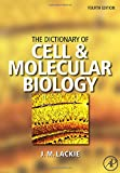 img - for The Dictionary of Cell & Molecular Biology, Fourth Edition book / textbook / text book