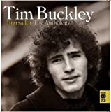 Starsailor: The Anthology - Tim Buckley by Tim Buckley (2011-10-06)