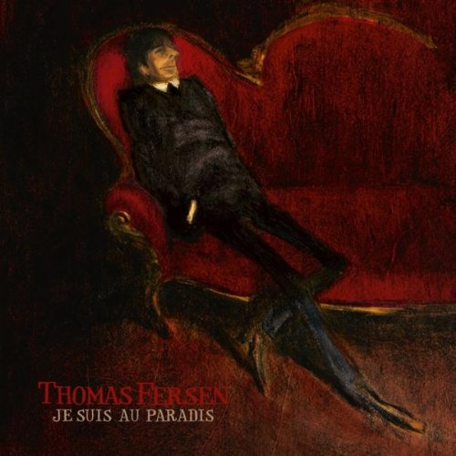 Thomas Fersen-Je suis au paradis-FR-CD-FLAC-2011-FADA Download