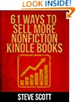 61 Ways to Sell More Nonfiction Kindl...