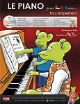 Le Piano pour les 5/8 ans Tout Simple...
