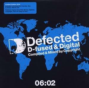 Defected D-Fused & Digital 06:02