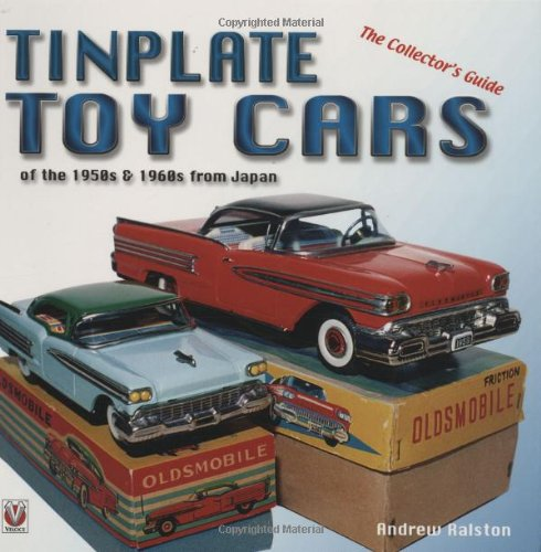 Tinplate Toy Cars: Of The 1950S & 1960S From Japan