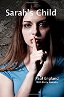 Sarah's Child (Sarah's Story) (Volume 1)