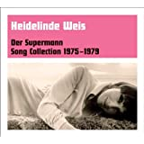 "Der Supermann - Song Collection 1975-1979von ""Heidelinde Weis"""