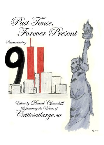 David Churchill - Past Tense, Forever Present: Remembering 9/11
