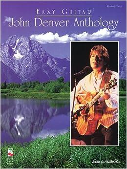 Denver anthology for easy guitar 9780895249128 john denver books