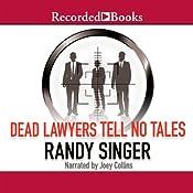Dead Lawyers Tell No Tales | [Randy Singer]
