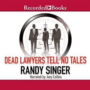 Dead Lawyers Tell No Tales | [Randy Singer]