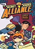 The Secret Science Alliance and the Copycat Crook (Children's & Middle Grade: Graphic Novel)