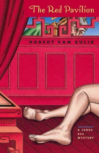 The Red Pavilion: A Judge Dee Mystery (Judge Dee Mystery Series), by Robert Van Gulik