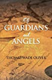img - for Of Guardians and Angels Paperback - November 13, 2013 book / textbook / text book