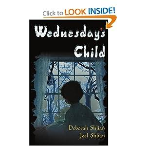 Wednesday's Child - Deborah Shlian,Joel Shlian