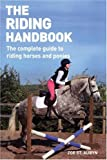 The Riding Handbook: The Complete Guide to Safe and Exciting Horseback Riding image