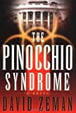 The Pinocchio Syndrome: A Novel