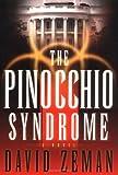 The Pinocchio Syndrome: A Novel
