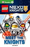 img - for DK Readers L2: LEGO NEXO KNIGHTS: Meet the Knights book / textbook / text book