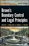img - for Brown's Boundary Control and Legal Principles 7th edition by Robillard, Walter G., Wilson, Donald A. (2013) Hardcover book / textbook / text book