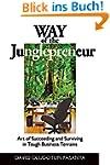 Way of the Junglepreneur: Art of Succ...